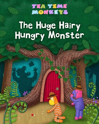 Huge Hairy Hungry Monster Picture Book - Tea Time Monkeys
