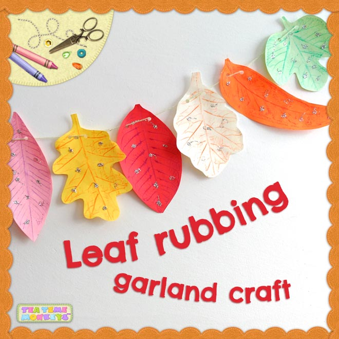 Leaf rubbing garland craft - Tea Time Monkeys