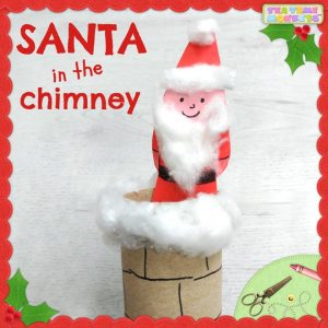 Santa in the Chimney - Christmas Craft for Kids - Tea Time Monkeys