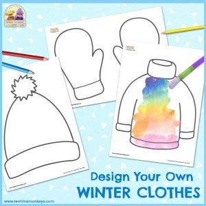 Design Your Own Winter Clothes - free printables for kids - Tea Time Monkeys