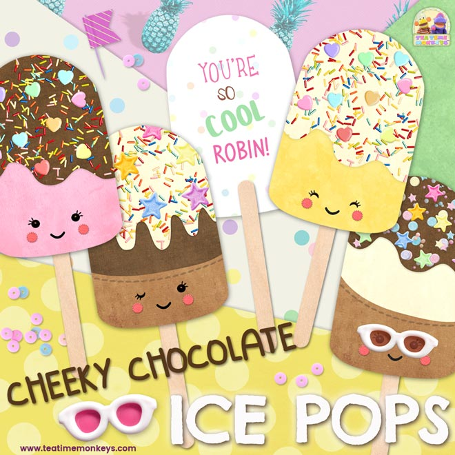 Cheeky Chocolate Printable Popsicle Ice Pops - Tea Time Monkeys