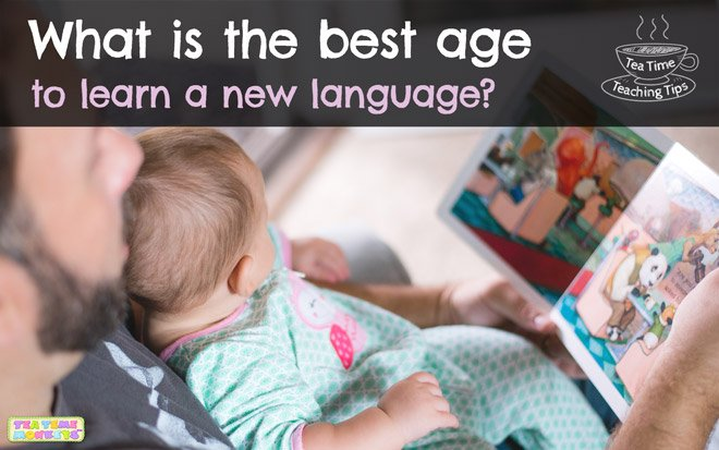 What is the best age to learn a new language? - Tea Time Monkeys