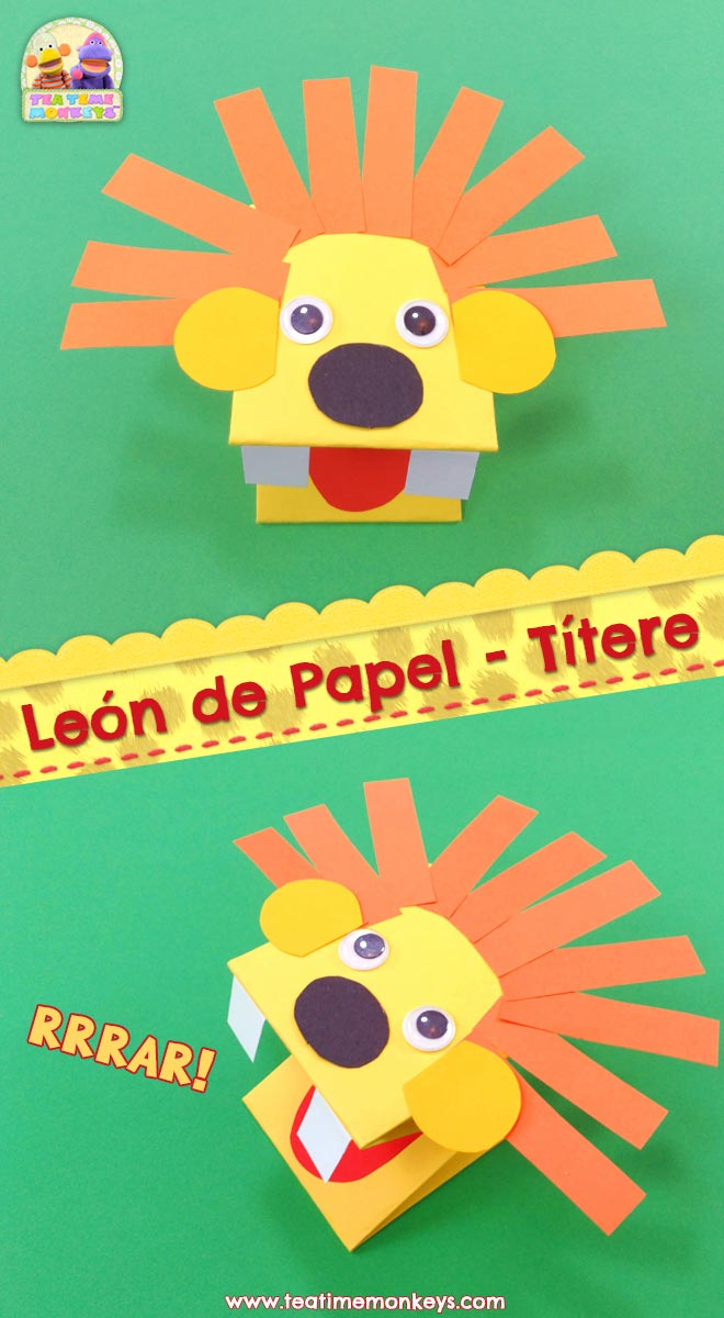 León de Papel - Títere de Mano - Manualidad - Tea Time Monkeys